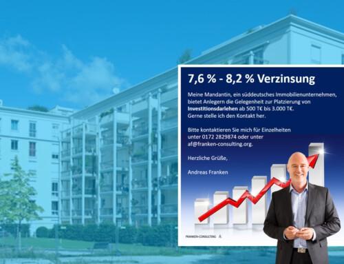 7,6 % – 8,2 % Verzinsung Immobilienunternehmen